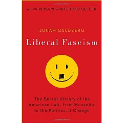 Liberal Facism by Jonah Goldberg